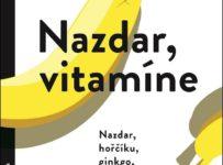 Soutěž o 2 romány Nazdar, vitamíne